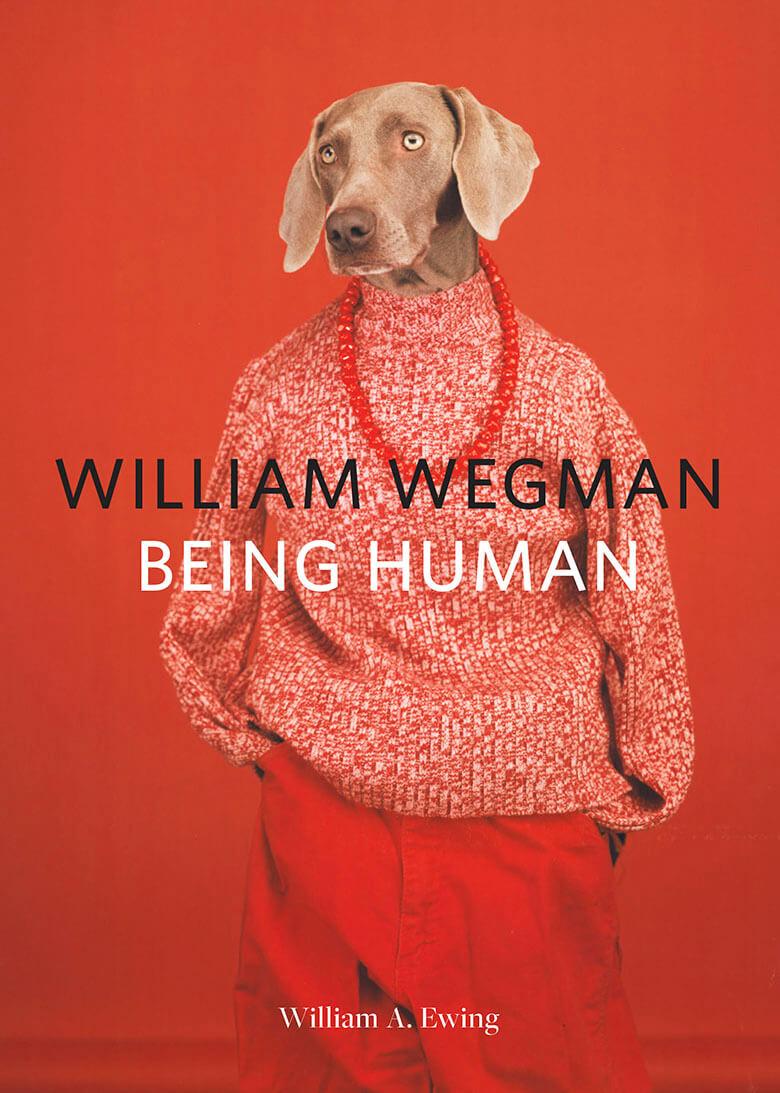 William Wegman Being Human_1